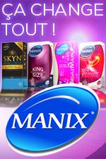 Manix la marque de r�f�rence des pr�servatifs. �a change tout !