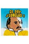 Préservatif humour - Ce Soir Je Conclus - Préservatif  Ce Soir Je Conclus , un préservatif personnalisé humoristique de qualité, fabriqué en France, marque Callvin.