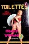 Crazy Woman 2 - Nina Roberts en sodomite déchainée.