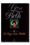 Liz et Beth T02 - Voici le tome 2 de Liz et Beth: Les songes  d'une nudité.