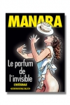 Le parfum de l'invisible - L'intégrale - L'invisibilité comme ultime pouvoir!
