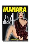 Le déclic T04 - Le déclic tome 04, la saga érotico-culte continue.