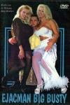 Ejacman Big Busty - Femmes pulpeuses et particulièrement gourmandes !