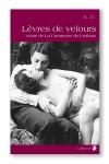 L�vres de velours - La suite de la Comtesse de Lesbos.