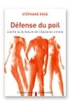 Défense du poil : Contre la dictature de l'épilation intime