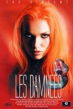Les damn�es - DVD - Sc�nes hallucinantes, sexe diabolique et perversions d�moniaques.