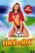 Tirs au but - DVD - Sexe, foot et magouilles!