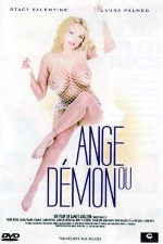 Ange ou d�mon - DVD - Passeport pour l'enfer du sexe.