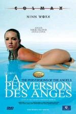 La perversion des anges - DVD - Voyage sensuel dans l'univers mystique, insolite, envo�tant et secret des fantasmes de femmes.