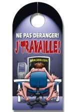 Affiche de porte J'Travaille - Exprimez votre passion pour votre travail grace � cette affiche de porte !