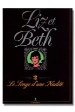 Liz et Beth T02 Les songes d'une nudit� - Voici le tome 2 de Liz et Beth: Les songes  d'une nudit�.