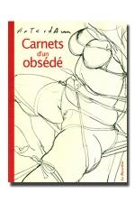 Carnets d'un obs�d� - Le r�cit d'un dragueur peu banal...