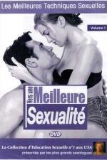 Vers une meilleure sexualit� vol 01 - DVD - Les meilleures techniques sexuelles pour am�liorer plaisir et excitation dans vos relations intimes.