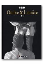 Ombre & Lumi�re - tome 3 et 4 : Sublime recueil d'histoires �rotiques  � la fronti�re de la Bande Dessin�e et du roman illustr�.
