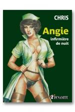 Angie, infirmière de nuit : Une belle infirmière avec le feu au cul... le rêve de tout patient!