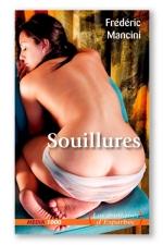 Souillures - Urologie, scatologie, l'experience extr�me d'une jeune femme de bonne famille.