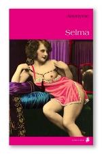 Selma - La suite des aventures de la tr�s d�vergond�e Mademoiselle M�