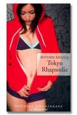Tokyo Rhapsodie - A la d�couverte du Tokyo secret et sexuel.