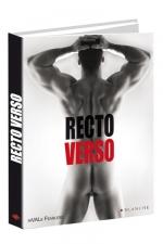 Recto Verso - 40 beaux m�les mis � nu dans tous les sens du terme.