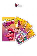 10 Coupons Pipe - 10 bons coquins � distribuer � discr�tion pour offrir une fellation m�morable.