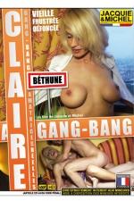 Gang Bang avec Claire - DVD sp�cial amatrices r�elles avec Claire, la maman cougar en manque de sensations fortes.