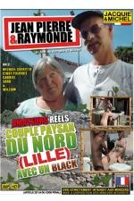 Jean Pierre et Raymonde - Un couple de paysans (d'un certain �ge) r�alise leur fantasme de baiser avec un black devant la cam�ra.