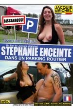 Stephanie enceinte dans un parking routier - DVD sp�cial sexe amateur avec st�phanie de Biscarosse, sur un parking routier pour sa premi�re exhibe.