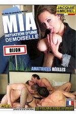 Mia - Initiation d'une demoiselle - Du vrai Sexe amateur version Jacquie et Michel avec Mia, une jeune femme de Dijon extr�mement cochonne.