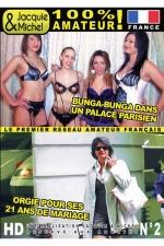 DVD Jacquie et Michel n 02 - Sexe 100% amateur fran�ais avec 2 films: Bunga Bunga dans un palace parisien + Orgie pour ses 21 ans de mariage