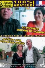 DVD Jacquie et Michel n 05 - 2 films 100% r�el, 100% sexe amateur: La premi�re sodomie de Sabrina + Aliz�e et Jean, couple des vosges.