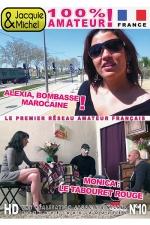 DVD Jacquie et Michel n 10 - 2 films 100% r�el, 100% sexe amateur: Alexia bombasse marocaine + Monica le tabouret rouge.