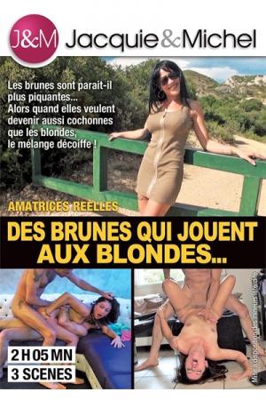 Des brunes jouent aux blondes - Des amatrices r�elles bien brunes et surtout m�ga cochonnes!