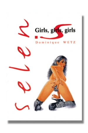 Selen - Girls Girls Girls : Festival de Pin Ups pour le plaisir de nos yeux.