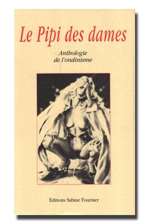 400 pages exclusivement réservées à l'ondinisme !