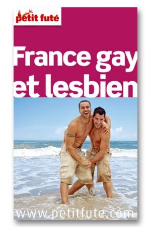 Le petit futé France gay et lesbien