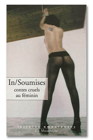 In / Soumises - Contes cruels au féminin
