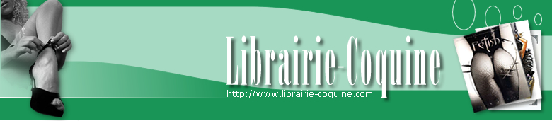 Librairie Coquine : Aix en Provence librairie coquine, vente de livres érotiques, bd adultes, romans pornos, guides et magazines sexy
